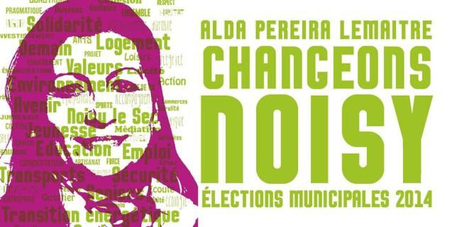Em 2014, Alda Pereira-Lemaître volta a ser candidata a maire da Câmara de Noysi-le-Sec. Este cartaz é a foto de capa da sua página de Facebook