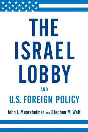 the-israel-lobby-mersheimer-walt